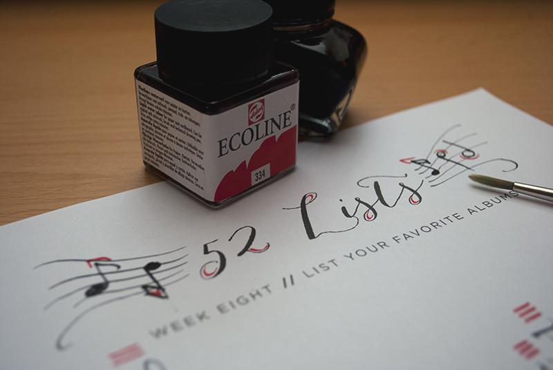 52 Lists // Week Eight // Calligraphy // Header