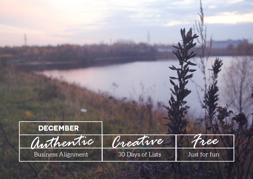 December Authentic Challenge // Creative, Authentic, Free